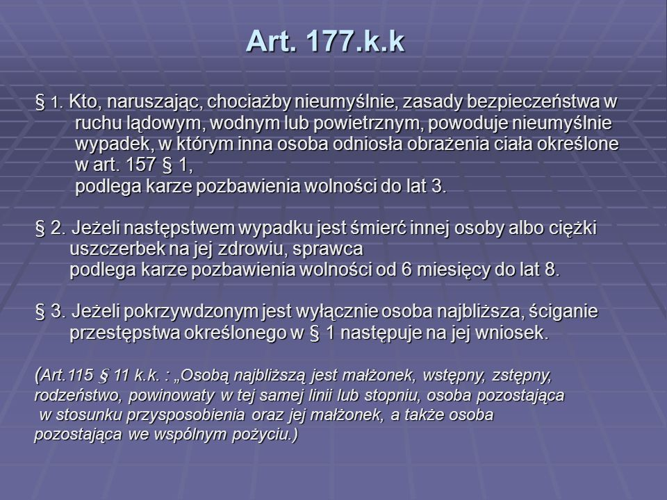 Art. 177.k.k § 1.