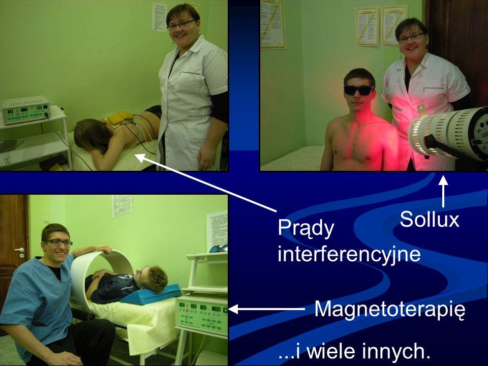 Sollux Prądy interferencyjne Magnetoterapię...i wiele innych.