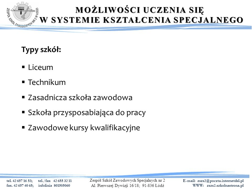 tel. 42 657 16 53; tel./fax 42 655 32 11 fax.