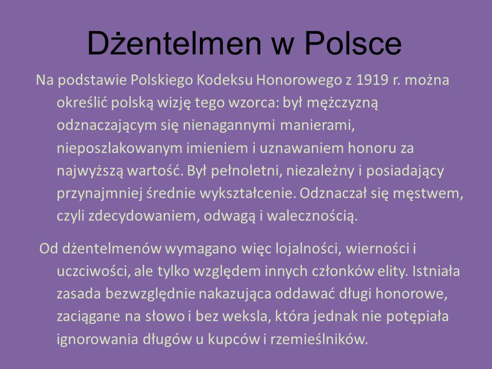 Dżentelmen w Polsce Na podstawie Polskiego Kodeksu Honorowego z 1919 r.