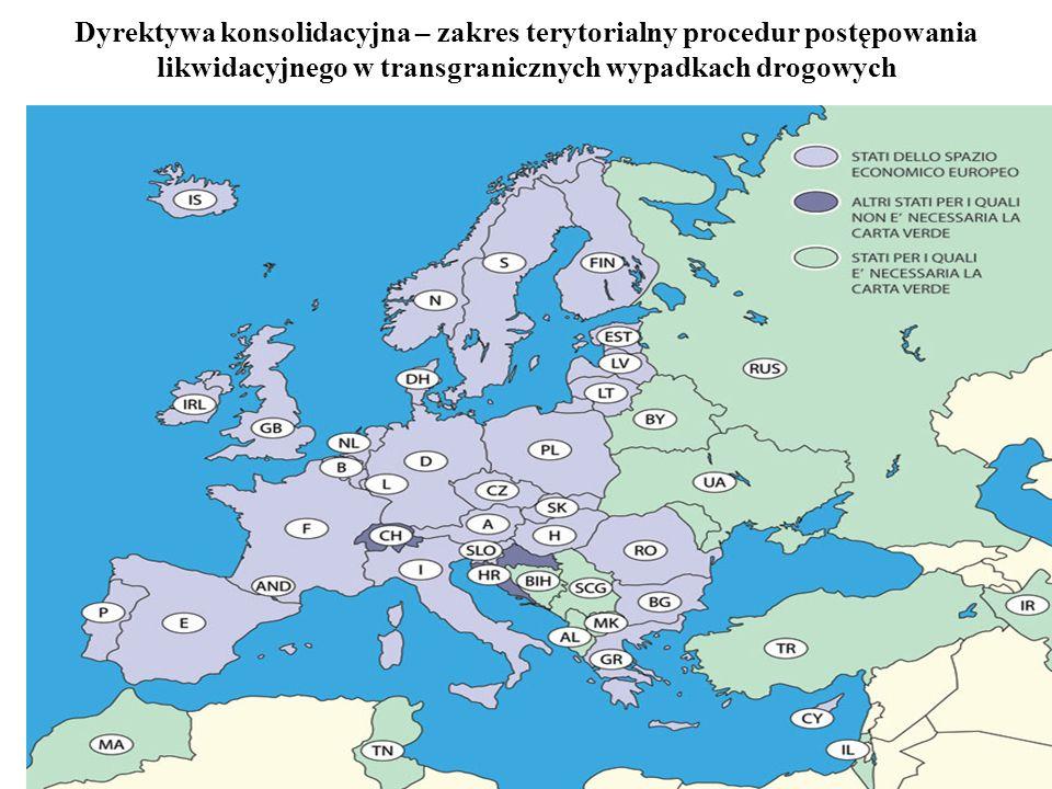 70 Dyrektywa konsolidacyjna – zakres terytorialny procedur postępowania likwidacyjnego w transgranicznych wypadkach drogowych