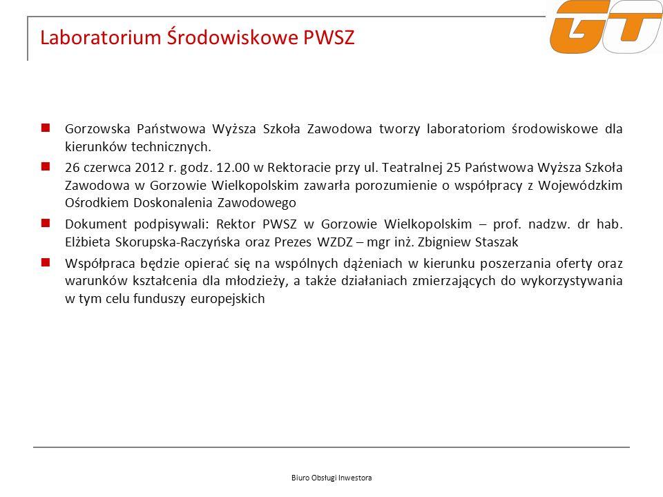 Biuro Obsługi Inwestora Laboratorium Środowiskowe PWSZ Gorzowska Państwowa Wyższa Szkoła Zawodowa tworzy laboratoriom środowiskowe dla kierunków technicznych.