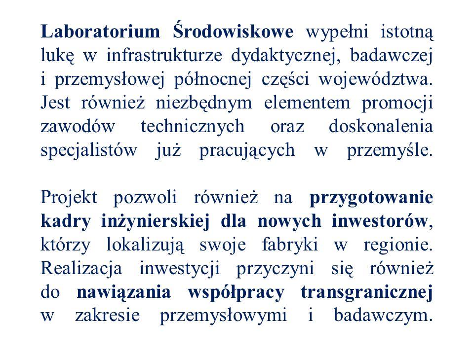 Laboratorium Środowiskowe wypełni istotną lukę w infrastrukturze dydaktycznej, badawczej i przemysłowej północnej części województwa.