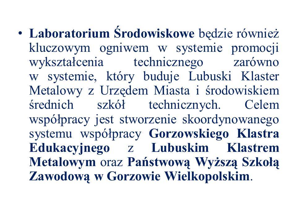 Laboratorium Środowiskowe będzie również kluczowym ogniwem w systemie promocji wykształcenia technicznego zarówno w systemie, który buduje Lubuski Kla