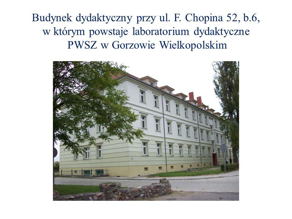 Budynek dydaktyczny przy ul. F. Chopina 52, b.6, w którym powstaje laboratorium dydaktyczne PWSZ w Gorzowie Wielkopolskim