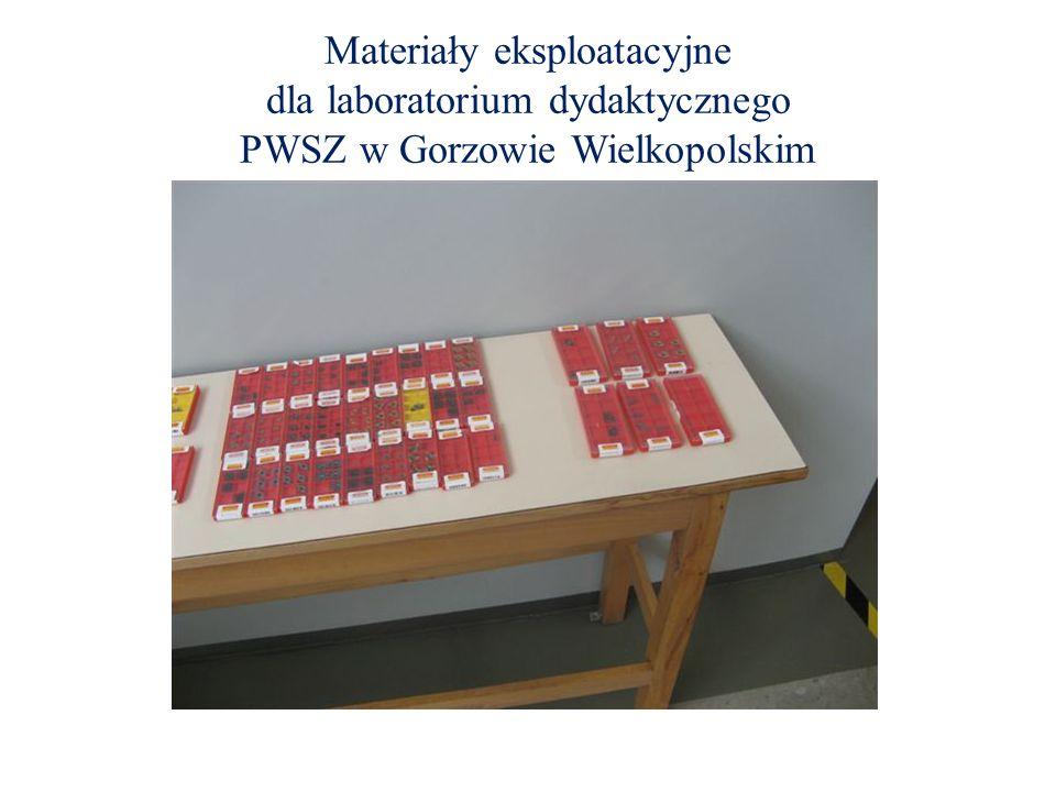 Materiały eksploatacyjne dla laboratorium dydaktycznego PWSZ w Gorzowie Wielkopolskim