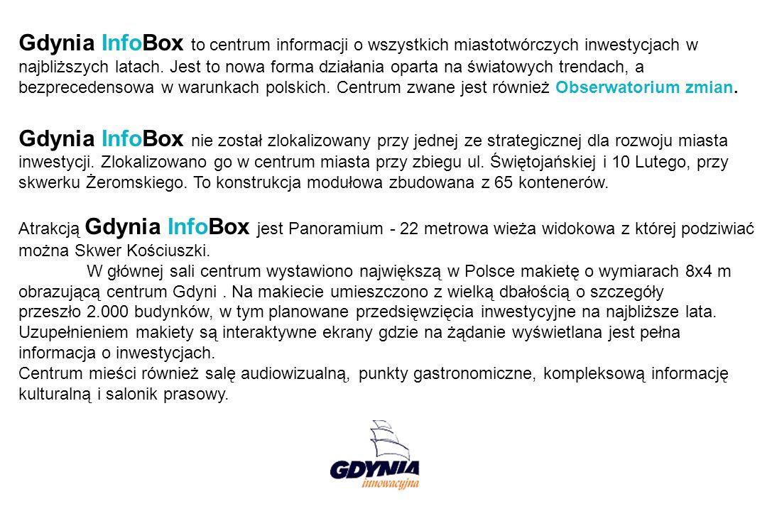 Gdynia InfoBox to centrum informacji o wszystkich miastotwórczych inwestycjach w najbliższych latach.