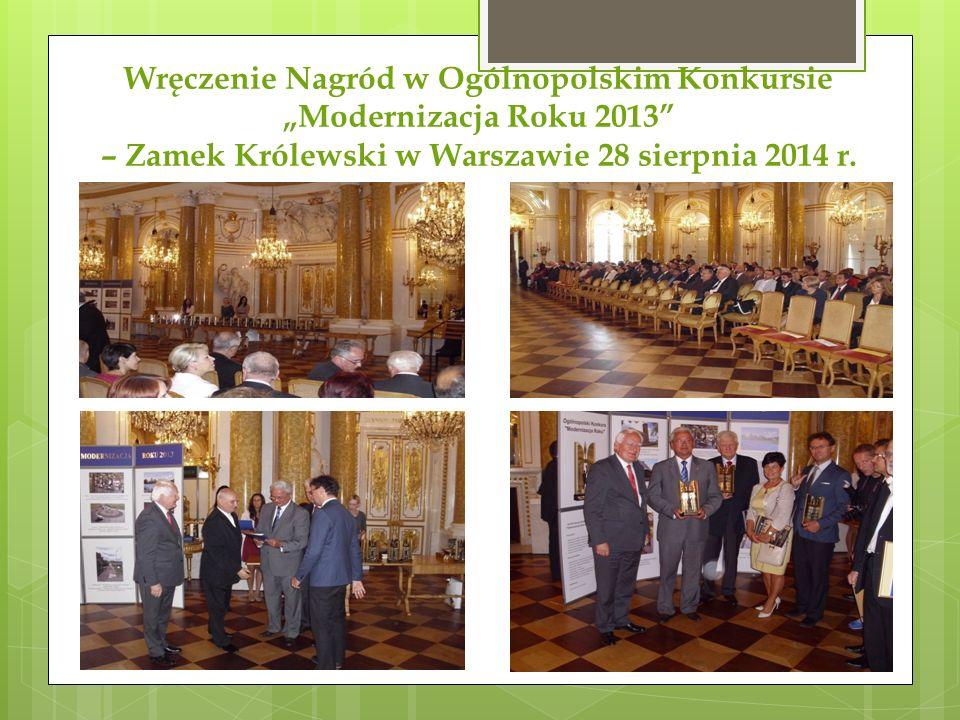 """Wręczenie Nagród w Ogólnopolskim Konkursie """"Modernizacja Roku 2013"""" – Zamek Królewski w Warszawie 28 sierpnia 2014 r."""