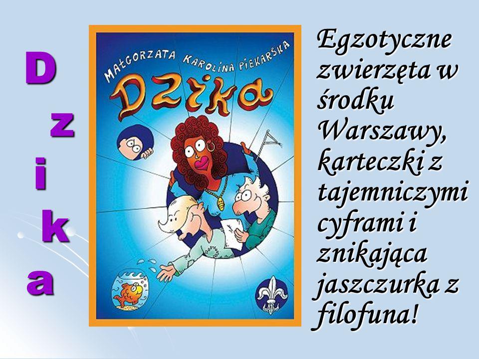 D z i k a Egzotyczne zwierzęta w środku Warszawy, karteczki z tajemniczymi cyframi i znikająca jaszczurka z filofuna!