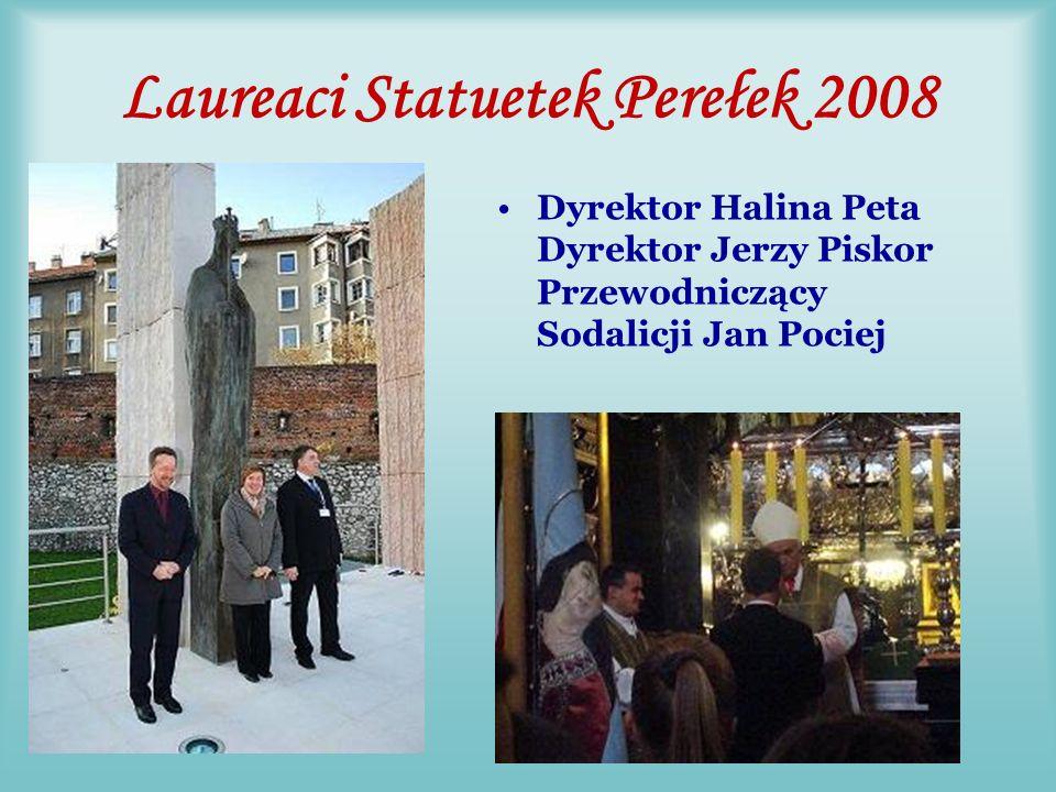 Nasze,,PEREŁKI 2008 Dyrektor LO w IrnowrocŁawiu Halina Peta, Przewodniczący Rodziny Dyrektor Jerzy Piskor i Przewodniczący Sodalicji Jan Pociej otrzymali prestiżową nagrodę Statuetkę Perełkę ufundowaną przez QJF w Australii.