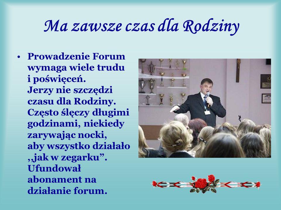 Przewodniczący Rodziny Dyrektor SP21 w Lublinie Jerzy Piskor Pomysłodawca, założyciel i administrator Forum Rodziny.