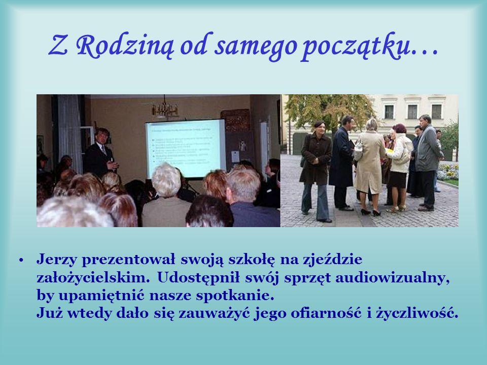 Aktywny działacz w Rodzinie Dyrektor SP21 w Lublinie aktywnie włączał się do prac związanych z organizacją I Zjazdu Rodziny w 2007r.