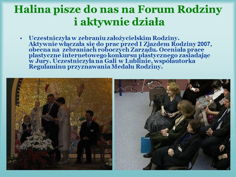 Dyrektor III LO w Inowrocławiu Halina Peta Halinka jest aktywnym członkiem Rady Rodziny Szkół Św.