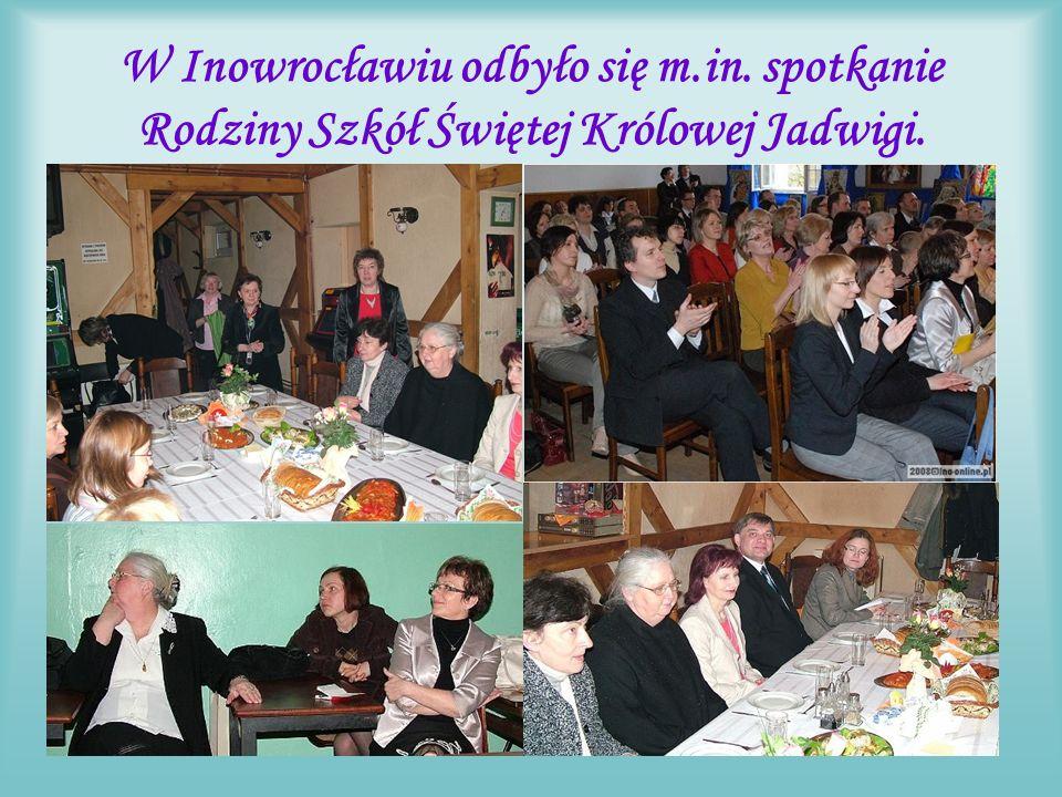 Działania Halinki w Inowrocławiu Zorganizowała 17/18.04.2008r.