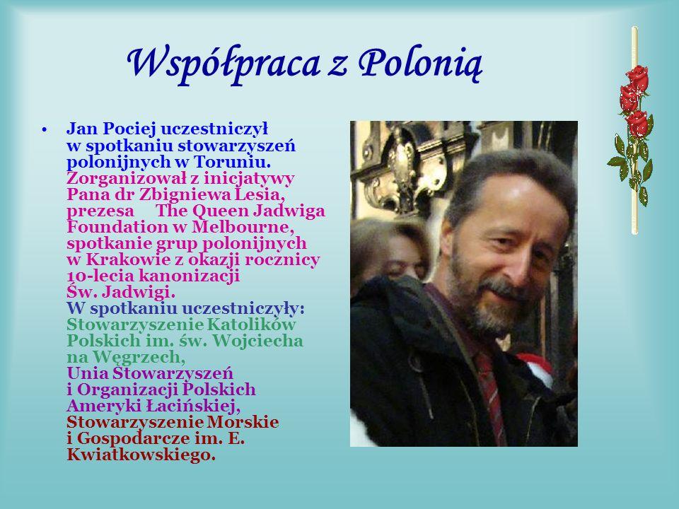 Jan Pociej propagował akcje wśród Sodalicji i Rodziny POSŁANIE - zorganizowane dla uczczenia JUBILEUSZU 10 -LECIA KANONIZACJI ŚWIĘTEJ JADWIGI KRÓLOWEJ, aby podjąć starania o ogłoszenie świętej Jadwigi Królowej Patronką Wszystkich Polaków.