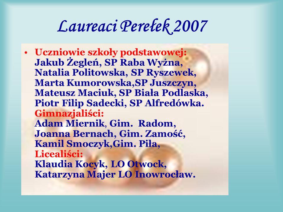 Laureaci Statuetek Perełek 2007 Nagrodę z rąk prof.