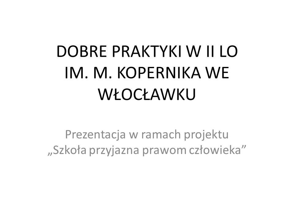 DOBRE PRAKTYKI W II LO IM. M.