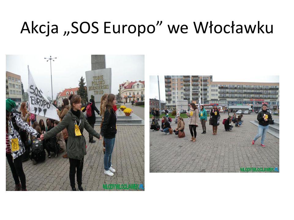 """Akcja """"SOS Europo we Włocławku"""