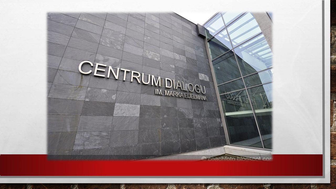 Centrum Dialogu im. Marka Edelmana to instytucja powstała w 2010 roku.