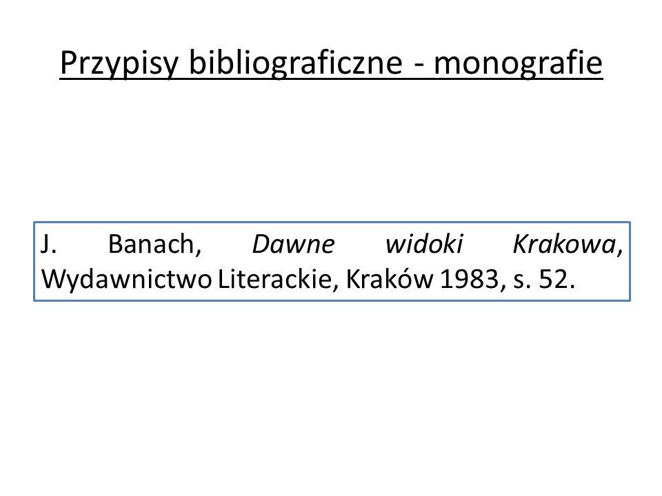Przypisy bibliograficzne - monografie J.
