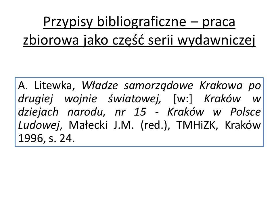Przypisy bibliograficzne – praca zbiorowa jako część serii wydawniczej A.