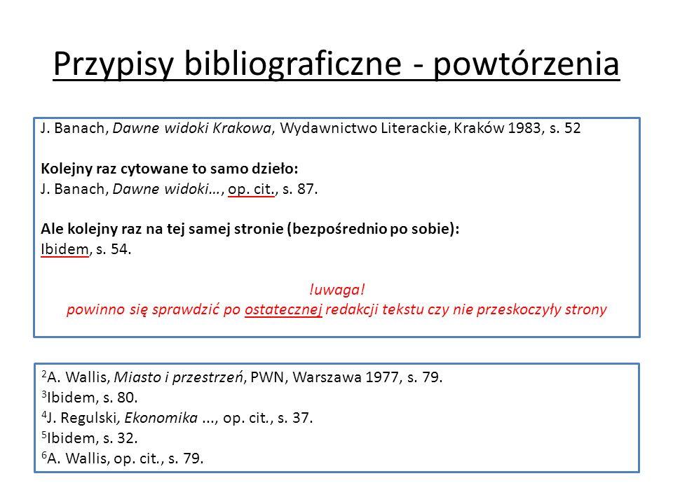 Przypisy bibliograficzne - powtórzenia J.
