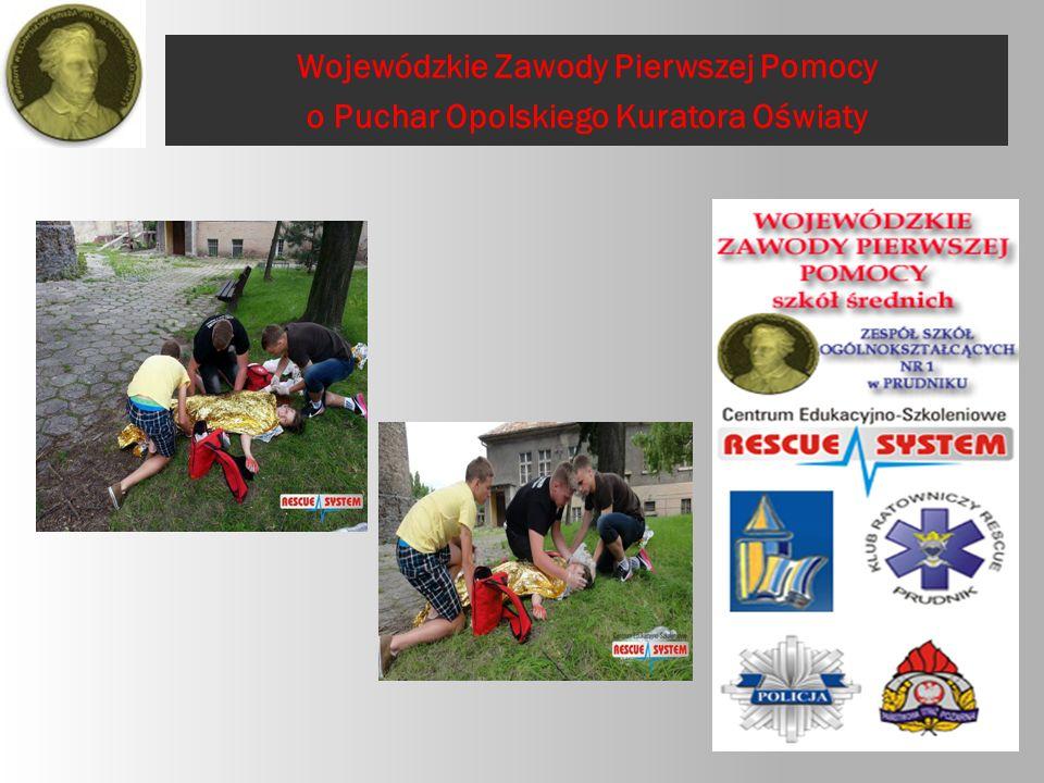Wojewódzkie Zawody Pierwszej Pomocy o Puchar Opolskiego Kuratora Oświaty