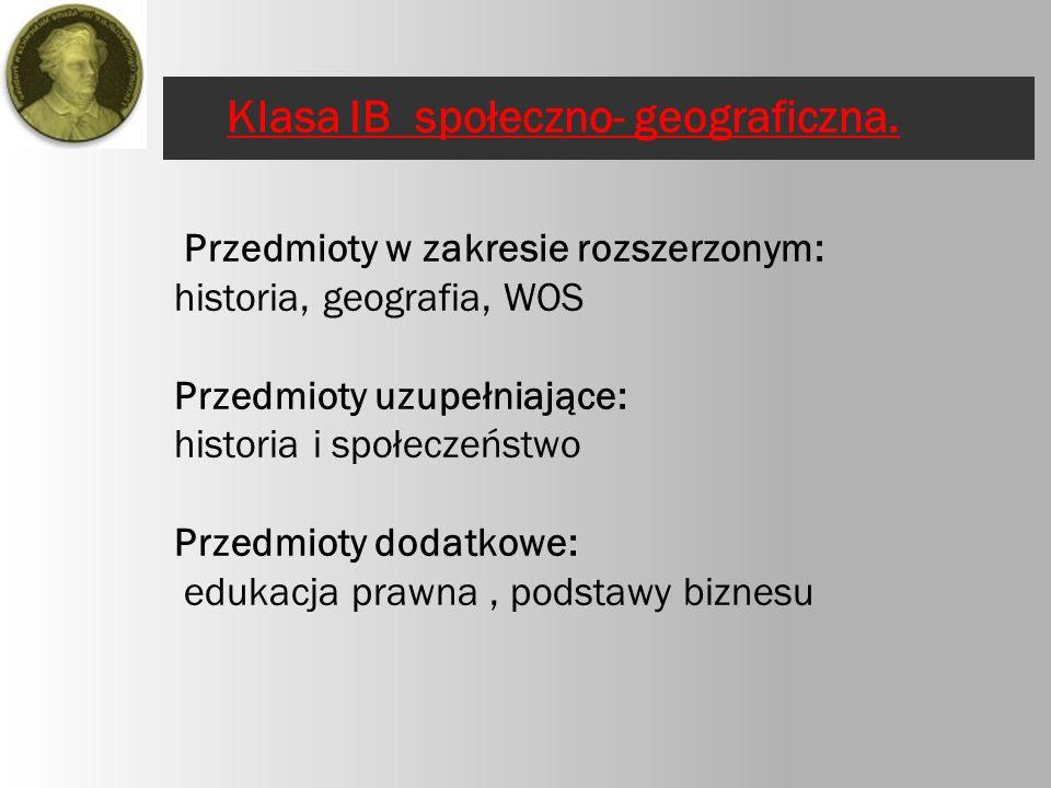 Klasa IB społeczno- geograficzna.