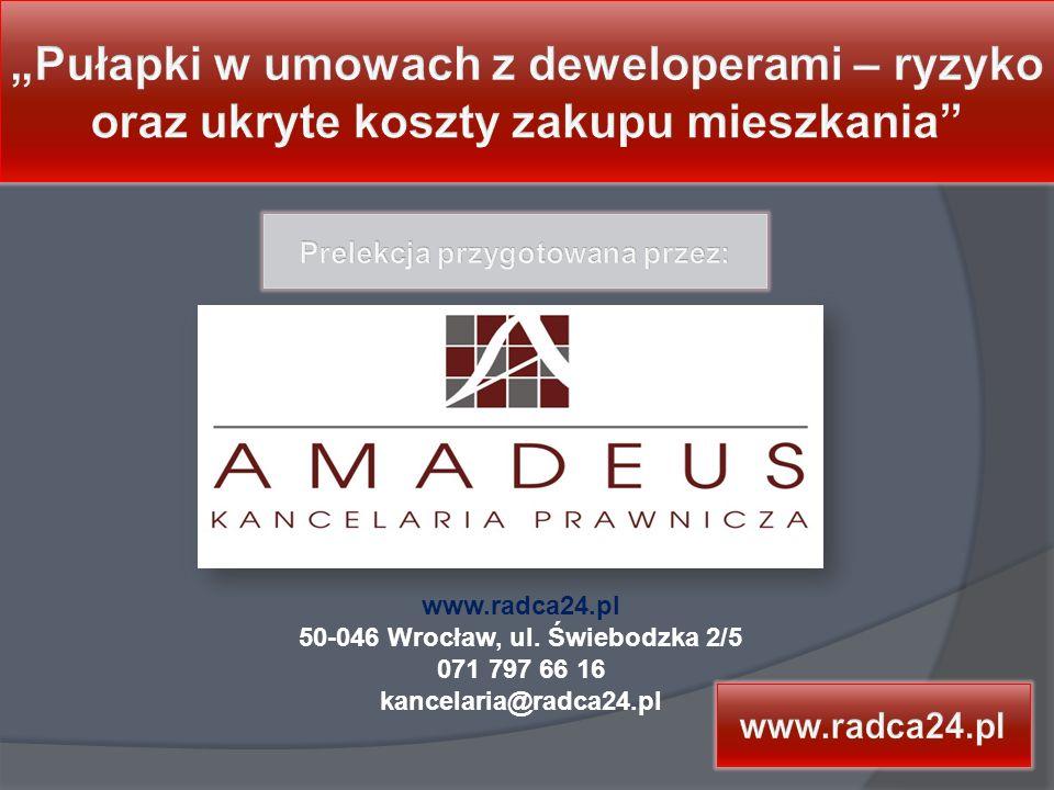 www.radca24.pl 50-046 Wrocław, ul. Świebodzka 2/5 071 797 66 16 kancelaria@radca24.pl