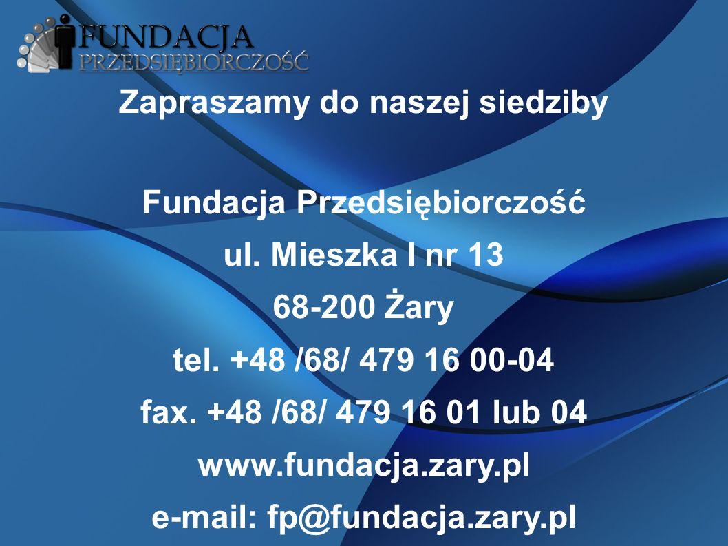 Zapraszamy do naszej siedziby Fundacja Przedsiębiorczość ul.