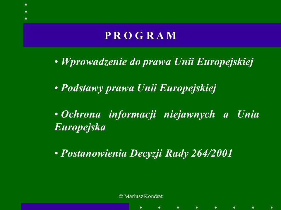 Zobowiązania nałożone na państwa członkowskie: Zapewnienia lojalności od osób mających styczność z informacjami tajnymi.