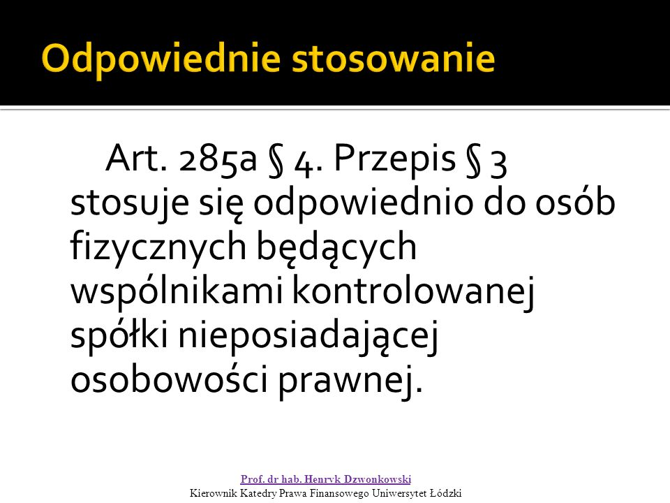 Art. 285a § 4.