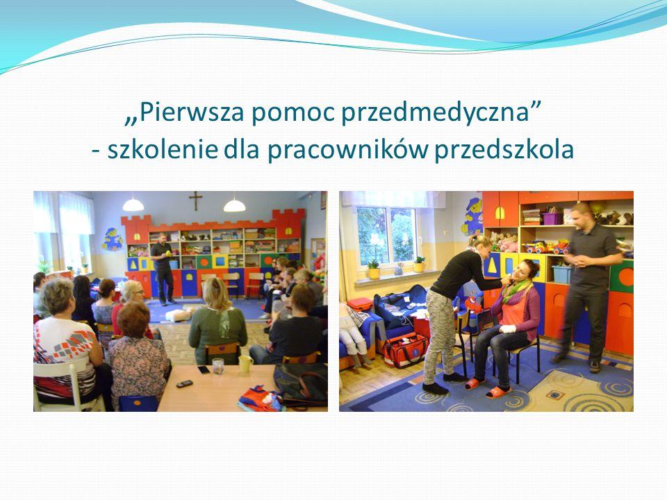 """"""" Pierwsza pomoc przedmedyczna - szkolenie dla pracowników przedszkola"""