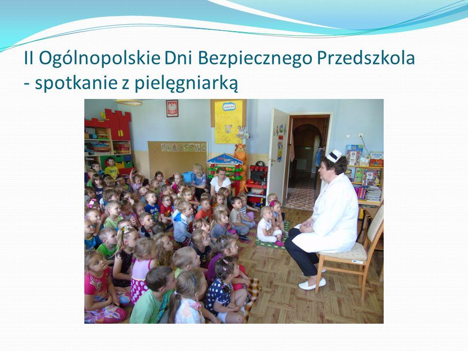 II Ogólnopolskie Dni Bezpiecznego Przedszkola - spotkanie z pielęgniarką