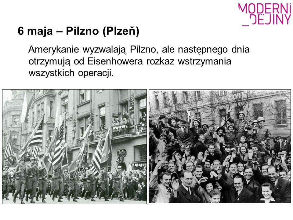 6 maja – Pilzno (Plzeň) Amerykanie wyzwalają Pilzno, ale następnego dnia otrzymują od Eisenhowera rozkaz wstrzymania wszystkich operacji.