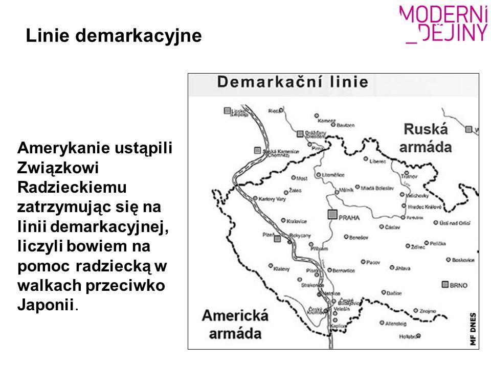 Linie demarkacyjne Amerykanie ustąpili Związkowi Radzieckiemu zatrzymując się na linii demarkacyjnej, liczyli bowiem na pomoc radziecką w walkach prze