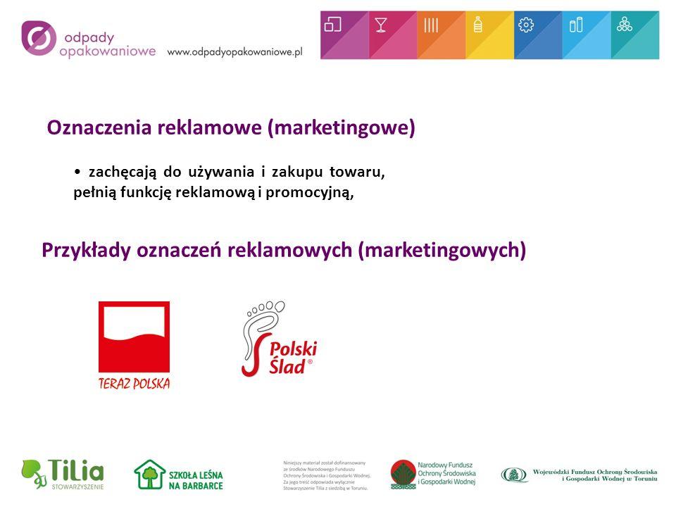 Oznaczenia reklamowe (marketingowe) zachęcają do używania i zakupu towaru, pełnią funkcję reklamową i promocyjną, Przykłady oznaczeń reklamowych (marketingowych)