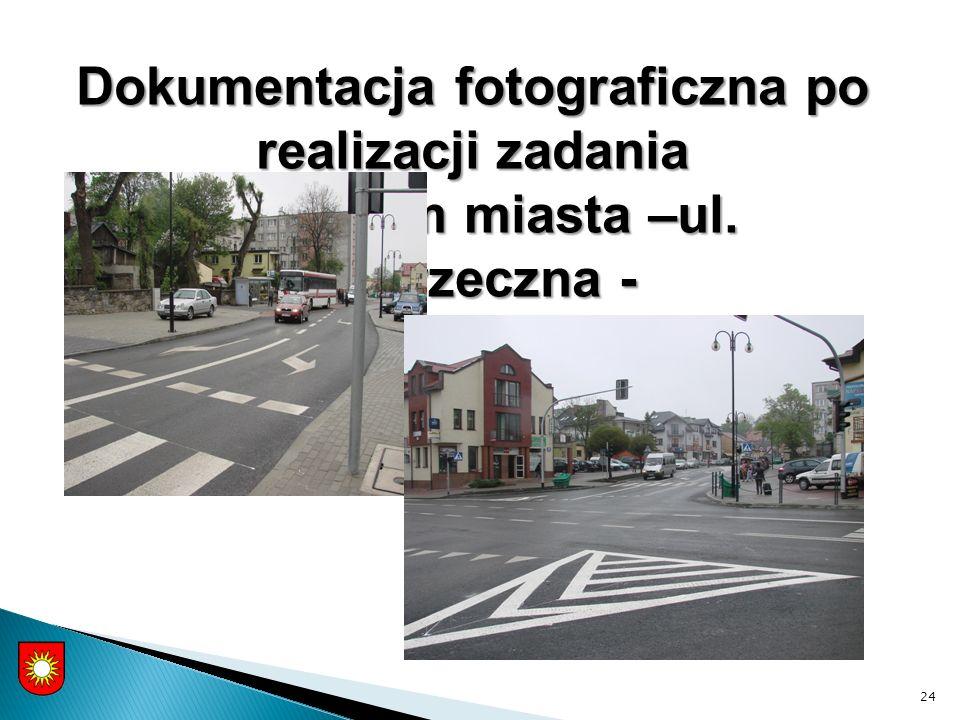 24 Dokumentacja fotograficzna po realizacji zadania - centrum miasta –ul. Poprzeczna -