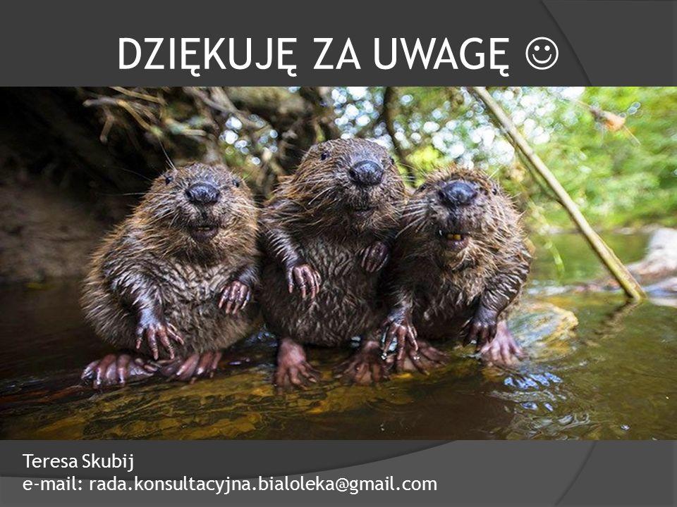 DZIĘKUJĘ ZA UWAGĘ Teresa Skubij e-mail: rada.konsultacyjna.bialoleka@gmail.com