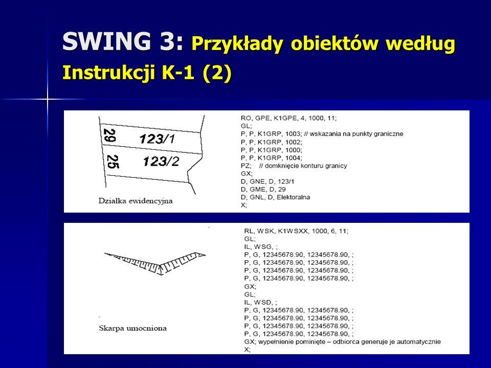 SWING 3: Przykłady obiektów według Instrukcji K-1 (2)