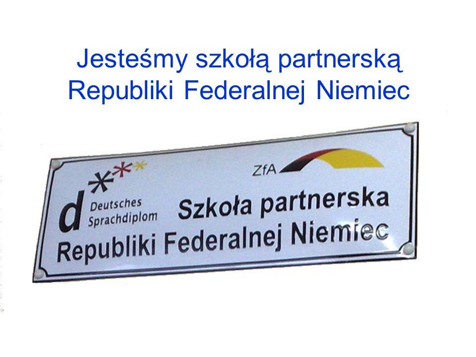 Jesteśmy szkołą partnerską Republiki Federalnej Niemiec