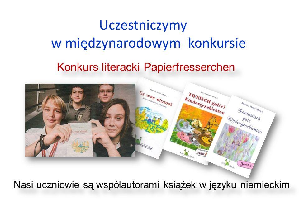 Uczestniczymy w międzynarodowym konkursie Nasi uczniowie są współautorami książek w języku niemieckim