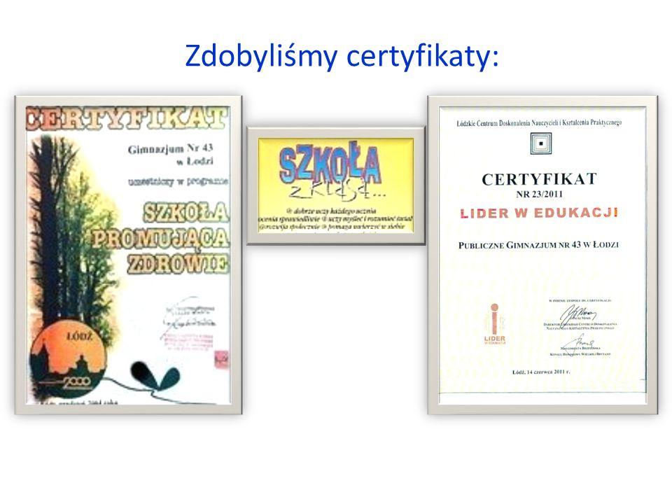 Zdobyliśmy certyfikaty:
