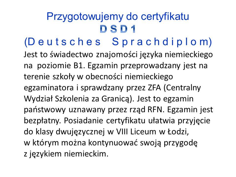 Jest to świadectwo znajomości języka niemieckiego na poziomie B1.