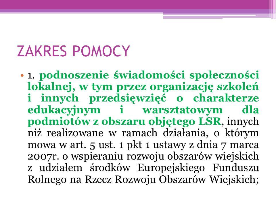 ZAKRES POMOCY 1.
