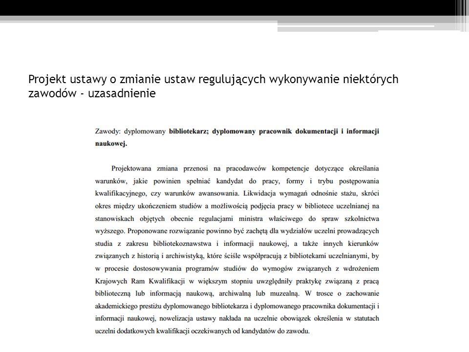 Projekt ustawy o zmianie ustaw regulujących wykonywanie niektórych zawodów - uzasadnienie