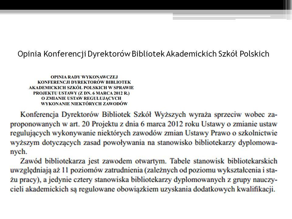 Opinia Konferencji Dyrektorów Bibliotek Akademickich Szkół Polskich