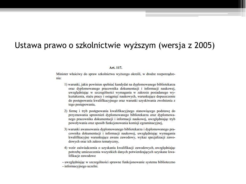 Ustawa prawo o szkolnictwie wyższym (wersja z 2005)