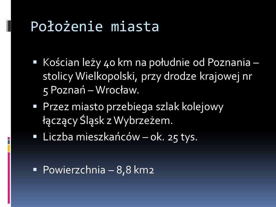 Położenie miasta  Kościan leży 40 km na południe od Poznania – stolicy Wielkopolski, przy drodze krajowej nr 5 Poznań – Wrocław.