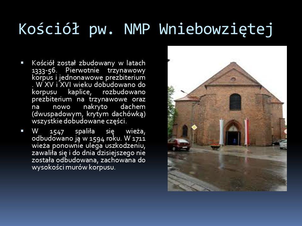 Kościół pw. NMP Wniebowziętej  Kościół został zbudowany w latach 1333-56.